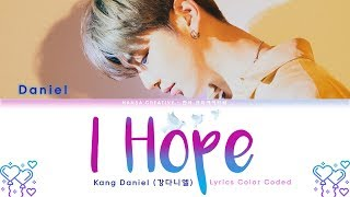 Kang Daniel (강다니엘) - I Hope Lyrics Color hope Coded (Han/Rom/Eng)