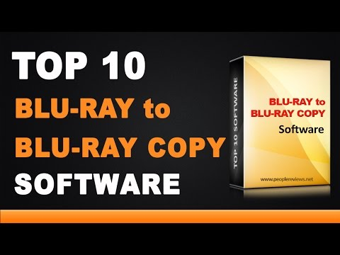 Best Blu-Ray to Blu-Ray Copy Software - Top 10 List