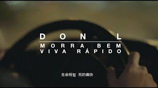 Don L - Morra Bem, Viva Rápido