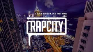 J. Cole - A Tale of 2 Citiez (K.A.A.N. 'Tony' Remix)