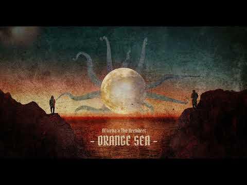 Al'Tarba x The Architect - Orange Sea