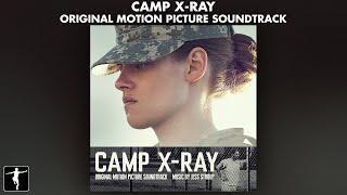 Camp X-Ray Soundtrack - Jess Stroup - Official Preview