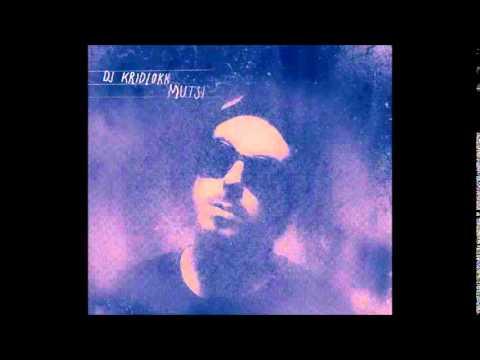 DJ Kridlokk - Mutsi (2014) [Full Album]