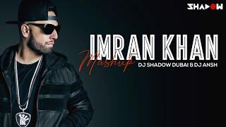 Imran Khan Mashup | DJ Shadow Dubai & DJ Ansh | 2013