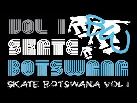SKATE BOTSWANA VOLUME I (2008)