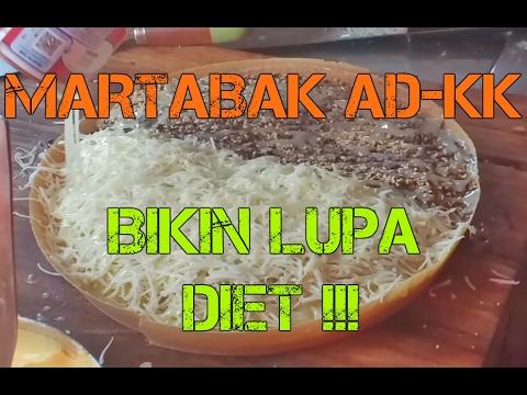 MARTABAK AD-KK BIKIN LUPA DIET !!!