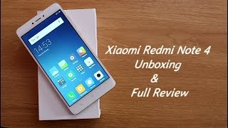 Xiaomi Redmi Note 4 Unboxing & Full Review II Hindi