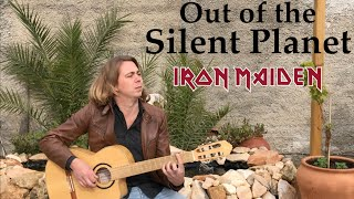 IRON MAIDEN - Out of the Silent Planet (Acoustic) by Thomas Zwijsen - Nylon Maiden