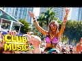 IBIZA SUMMER PARTY 2021 🔥 CLUB DANCE REMIXES of POPULAR SONGS 90s ELECTRO HOUSE & EDM 2021