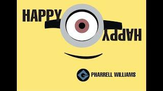 HAPPY Pharrell Williams ft. Minions (Lyric Video)