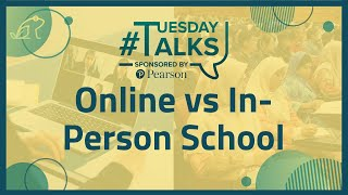 University Online vs In-Person: How to Prepare for Both   #TuesdayTalks