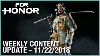 For Honor: Week 11/22/2018 | Weekly Content Update | Ubisoft [NA]
