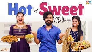 HOT Vs SWEETS CHALLENGE || Ft. Geetha Madhuri & Ramya Behra || Kaasko ||Tamada Media