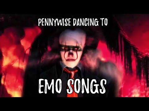 pennywise dancing to emo songs