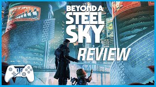 Beyond A Steel Sky Review - Point and Click with a Twist (Video Game Video Review)