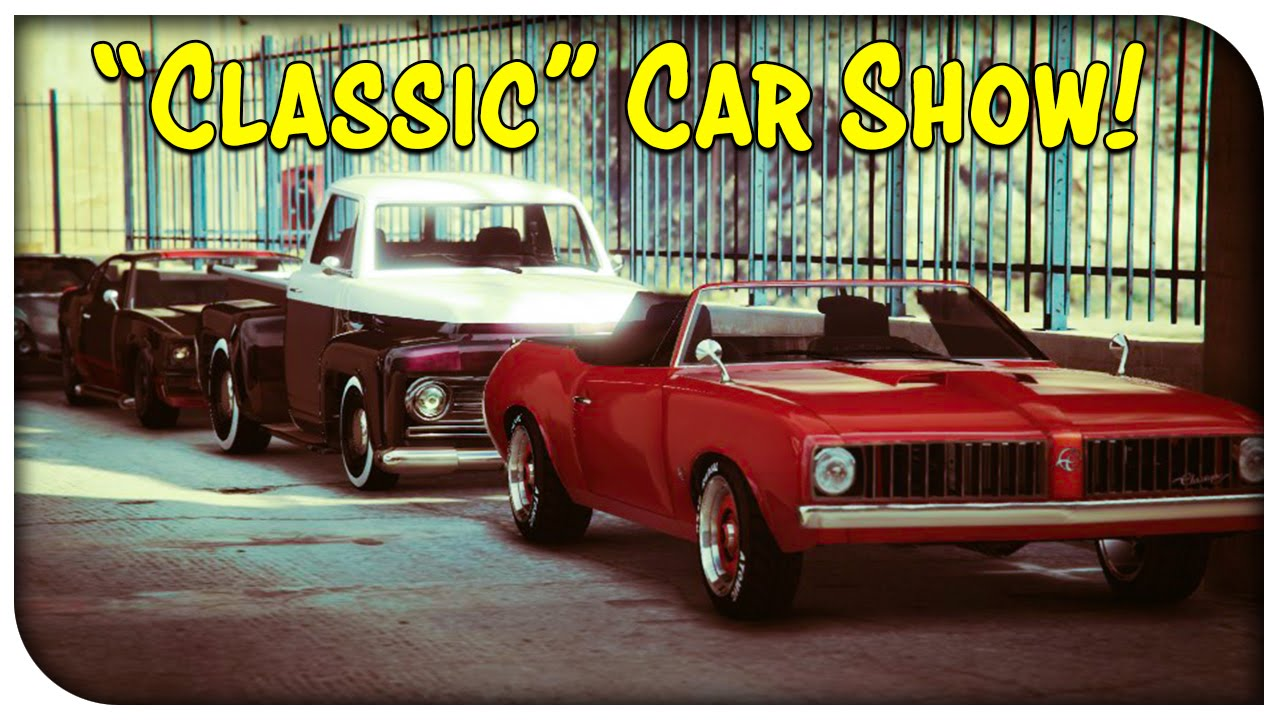 Gta Online Classic Car Show Gta V Youtube