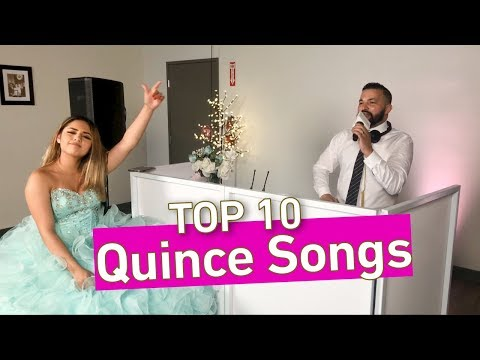 Quinceanera Songs for 2018!