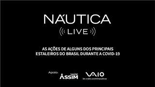 NÁUTICA LIVE #4 - As ações dos estaleiros do Brasil durante a Covid-19