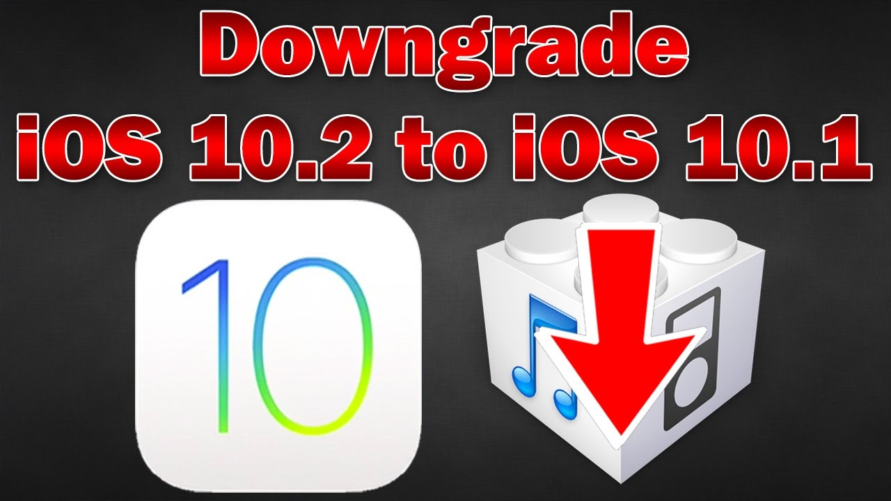Image result for downgrade ios 10.2 to 10.1