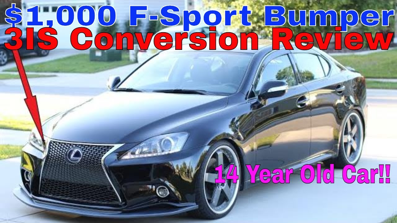 2006 2013 lexus is250 is350 2is to 3is f sport ebay conversion bumper review youtube. Black Bedroom Furniture Sets. Home Design Ideas