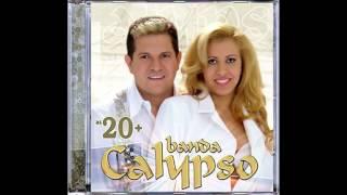 Banda Calypso - Vendaval - @BandaCalypso