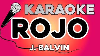 KARAOKE (Rojo - J. Balvin)