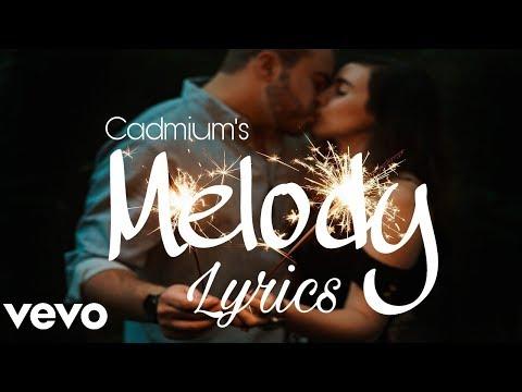 Cadmium - Melody (Lyrics / Lyric Video) feat. Jon Becker