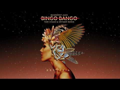 Basement Jaxx - Bingo Bango (Tom Staar & Kryder Remix) [Official Audio]