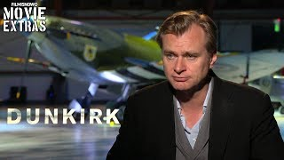 Dunkirk (2017) Christopher Nolan Talks About His Experience Making The Movie