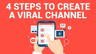 4 Steps To Create A VIRAL YouTube Channel In 2020 (Make Money Online)