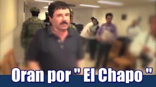 Oran por El Chapo