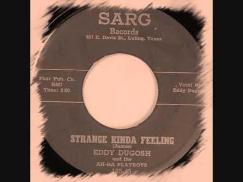 Eddie Dugosh & The Ah-Ha Playboys - Strange Kinda Feeling