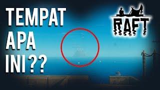 Tempat Tersembunyi di Raft - Raft Multiplayer Indonesia #4