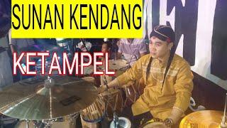 Download SUNAN KENDANG - ketampel (cover kendang cam)