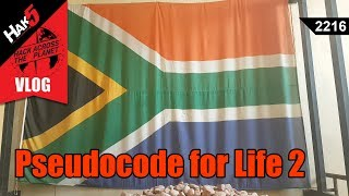 Pseudocode for Life 2 - Hack Across the Planet - Hak5 2216