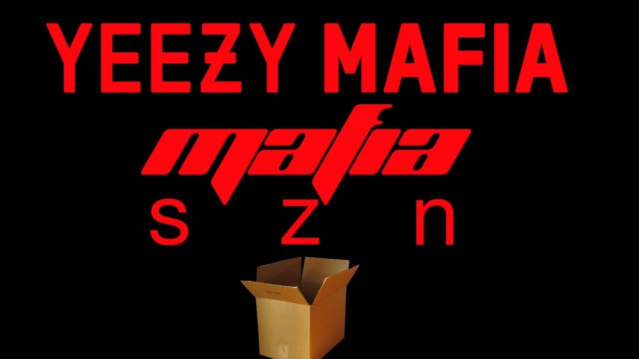 cc794d432 YEEZY MAFIA MAFIA SZN UNBOXING