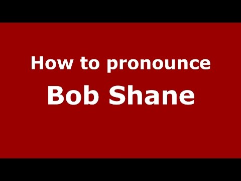 How to pronounce Bob Shane (American English/US)  - PronounceNames.com