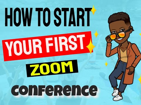 How To Start Your First Zoom Conference 2020