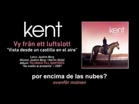 """KENT — """"Vy från ett luftslott"""" (Subtítulos Español - Sueco)"""