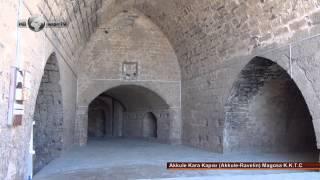 Akkule Kara Kapısı (Akkule-Ravelin) Gazi Magosa K.K.T.C