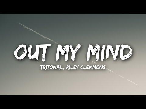 tritonal---out-my-mind-(lyrics-/-lyrics-video)-feat.-riley-clemmons
