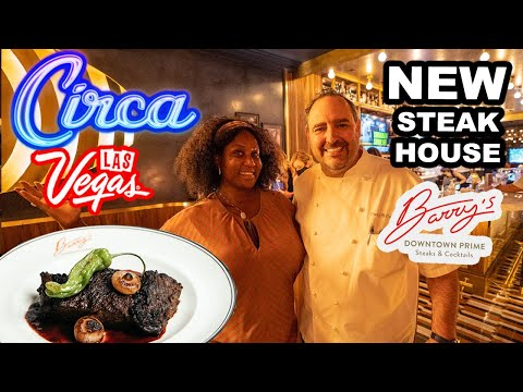 CIRCA Las Vegas Opening | NEW BEST STEAKHOUSE in Las Vegas !?! Barry's Downtown Prime