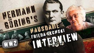 FRIEDA ZYCHSKI - GÖRINGS HAUSDAME AM OBERSALZBERG - Die letzten Zeitzeugen Adolf Hitlers berichten