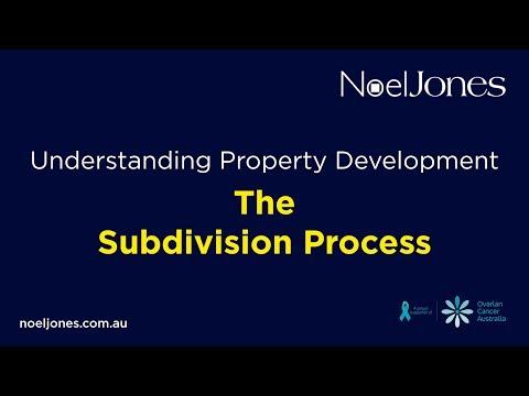 Understanding Property Development - The Subdivision Process