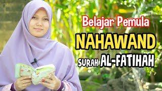 Download TUTORIAL NAHAWAND SURAH ALFATIHAH MUDAH DIIKUTI INSYAALLAH