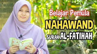 Download Lagu TUTORIAL NAHAWAND SURAH ALFATIHAH MUDAH DIIKUTI INSYAALLAH mp3