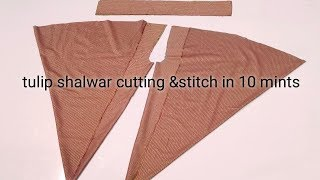Tulip shalwar cutting and stitching in 10 mints....my fashion art