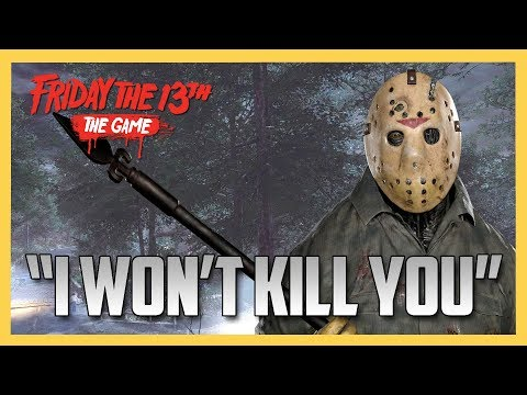"""I Won't Kill You!"" Uh huh. Sure. - Friday the 13th The Game"