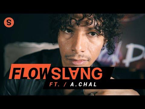 A.CHAL sobre el estilo de J Balvin, Tainy, C. Tangana y más | Flow Slang
