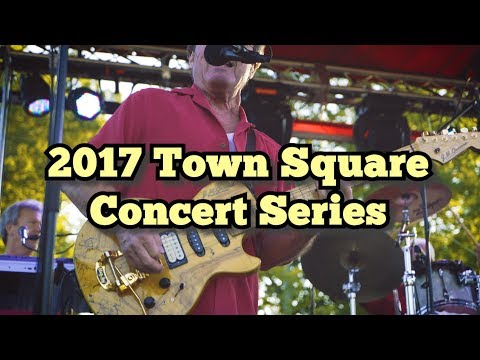 2017 Town Square Concert Series